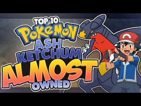 Top 10 Pokémon Ash Ketchum ALMOST Owned