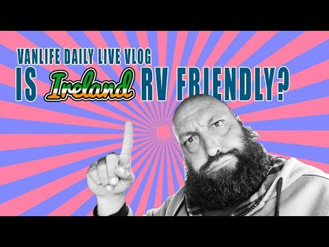 Is Ireland RV Friendly?