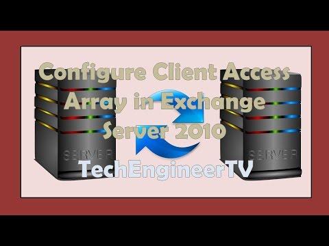 Configure Client Access Array in Exchange Server 2010