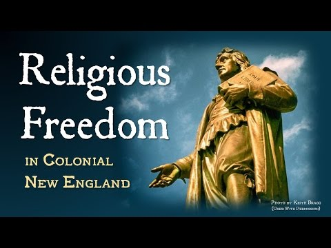 Religious Freedom in Colonial New England (APUSH)