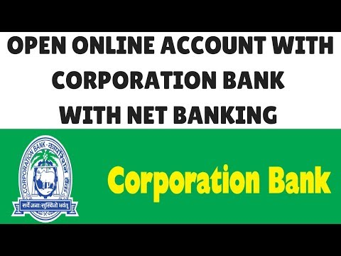 Corporation bank online account opening | Corporation Net Banking | Corporation Bank Account Form