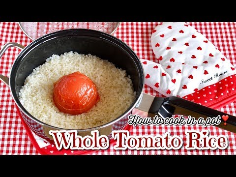 How to Cook Whole Tomato Rice in a Pot (Recipe) | OCHIKERON | Create Eat Happy :)
