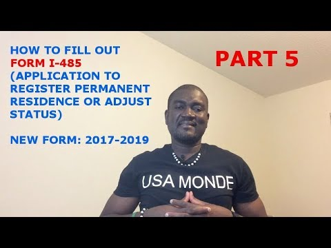 HOW TO FILL OUT FORM I-485 (2017-2019) PART 5