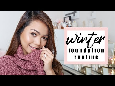 Winter Foundation Routine for Combination Skin