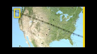 Follow the Eclipse on Its Coast-to-Coast Tour   National Geographic