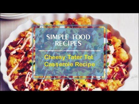 Cheesy Tater Tot Casserole Recipe