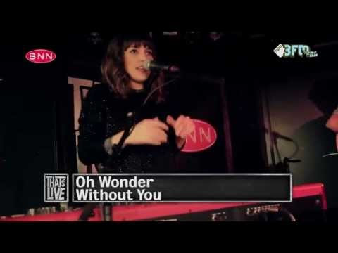 Oh Wonder - Without You (Live @ BNN That's Live - 3FM)