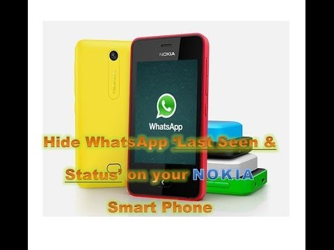How to hide WhatsApp Last Seen On your Nokia Smart Phone [2014]