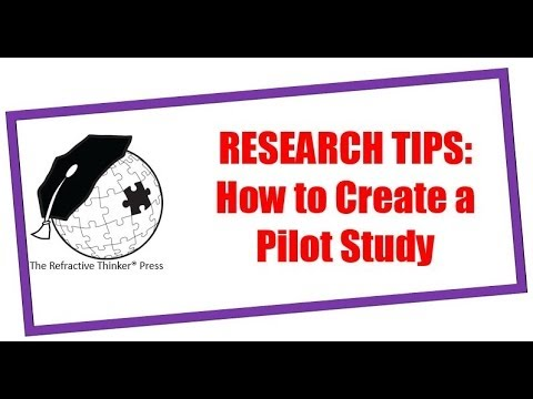 Dissertation  or PhD Writing Tips: How to create the Pilot Study for your study