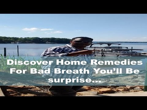 Home Remedies For Bad Breath   Learn what you can use at Home
