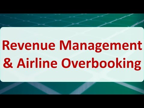 Operations Research 14F: Revenue Management & Airline Overbooking
