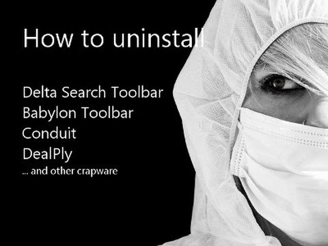 How to uninstall (remove) Delta Search Toolbar, Babylon Toolbar or Conduit