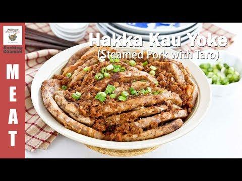 Hakka Kau Yoke (Steamed Pork with taro) | Malaysian Chinese Kitchen