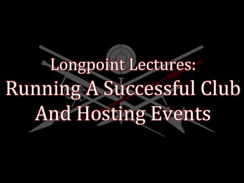 Longpoint 2017 - Lecture: Running A Successful Club And Hosting Events