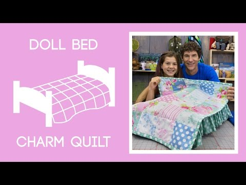 Make a Quilt for a Doll Bed with Rob and Ruby Appell
