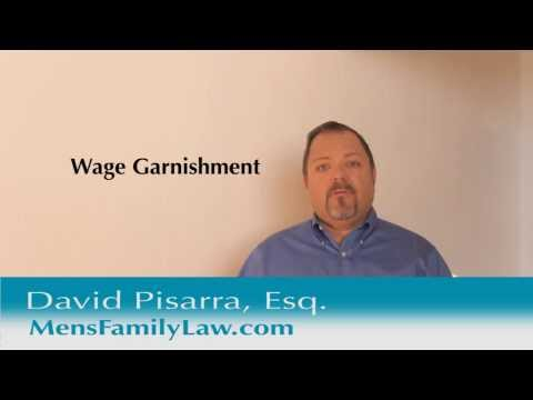 What Is a Wage Garnishment? explained by Los Angeles Child Custody Attorney David Pisarra