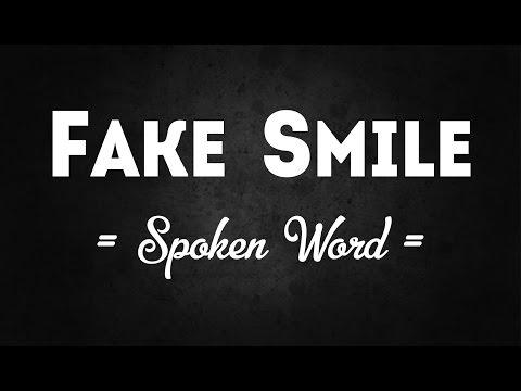 Fake Smile    Spoken Word