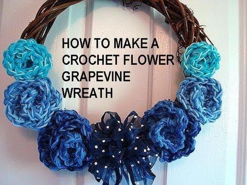 How to make a CROCHET FLOWER GRAPEVINE WREATH