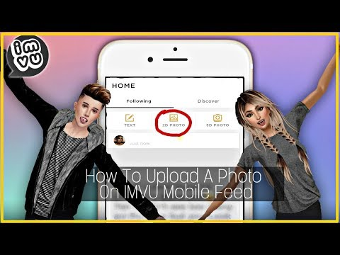 How To Upload A Photo On IMVU Mobile Feed