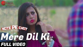 Mere Dil Ki - Full Video | Note Pe Chot At 8/11 | Ranbir K, Ajay K, Inderpal S | Tochi Raina, Goomla