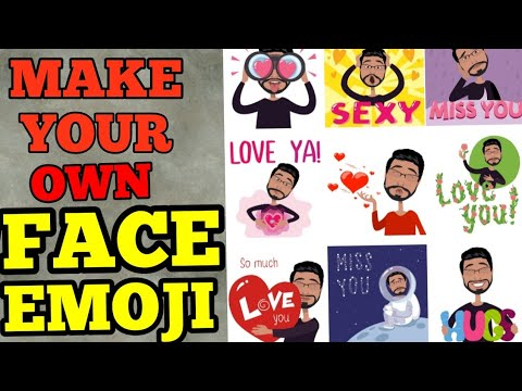 Make your own FACE EMOJI Android 2018