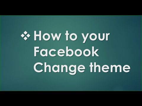 How to facebook theme change 2016