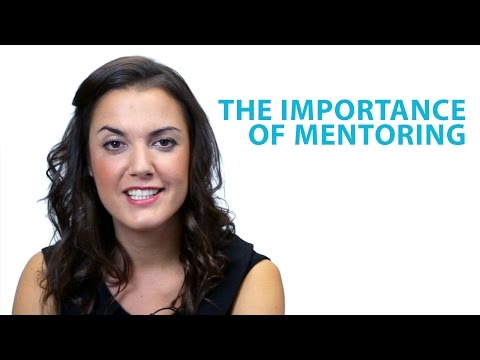 The Importance of Mentorship | The Top Tips