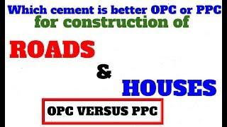 opc vs ppc cement Videos - 9tube tv