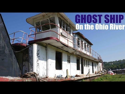 Abandoned on Land- Ghost Riverboat on the Ohio River