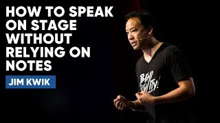How To Speak On Stage Without Relying On Notes | Jim Kwik