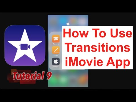 Use Transitions in iMovie App 2.2.3 | Tutorial 9