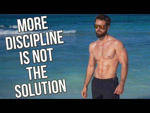 DISCIPLINE IS BS (THIS IS WHAT YOU NEED)