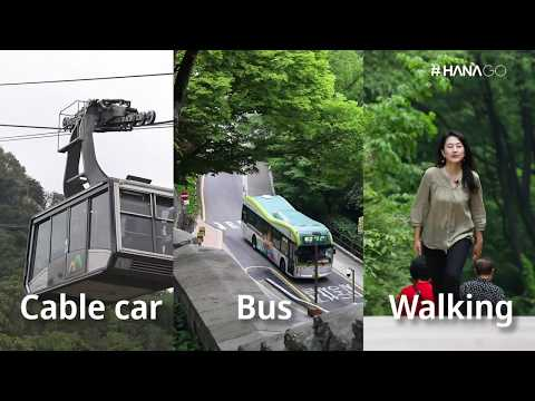 #HANAGo - How to get to N Seoul Tower