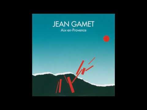 Jean Gamet - Aix-En-Provence - version longue