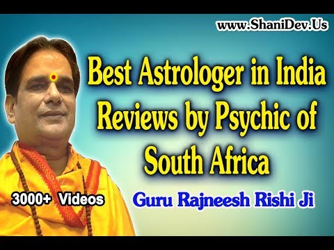 Best Genuine Astrologer & Guru - Guru Rajneesh Rishi Ji Reviews by Psychic of South Africa