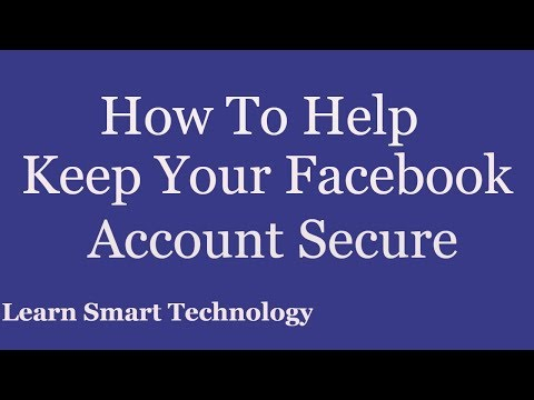 How To Help Keep Your Facebook Account Secure | 2018
