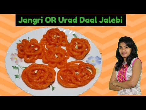 How to Make Jangri Sweet Or Urad Daal Jalebi😋
