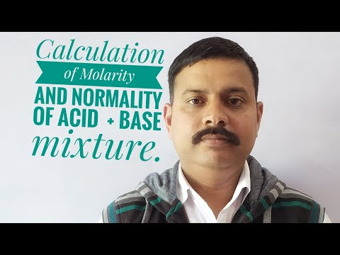 calculation of molarity and normality of acid + base mixture