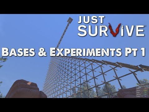 Just Survive - Creative Bases & Experiments Pt 1