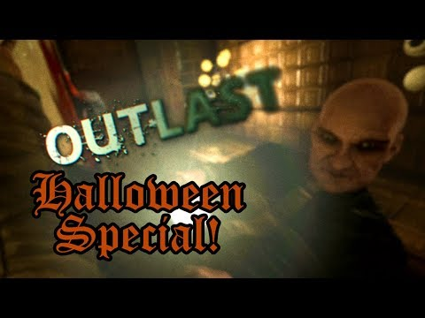 Halloween Special! - Outlast Gameplay