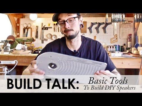 Basic Tools To Start Building DIY Speakers