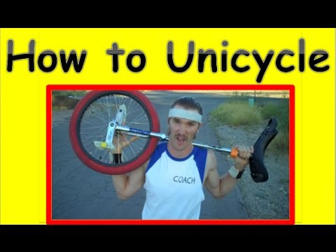 Learn How To Ride A Unicycle (Tutorial)