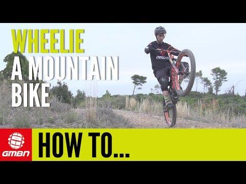 How To Wheelie A Mountain Bike | Essential MTB Skills