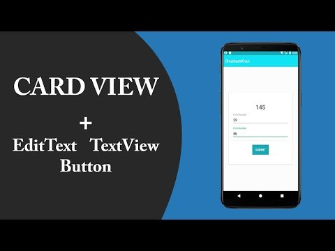 EditText, TextView, Button with help of CardView Design    Android Development #2