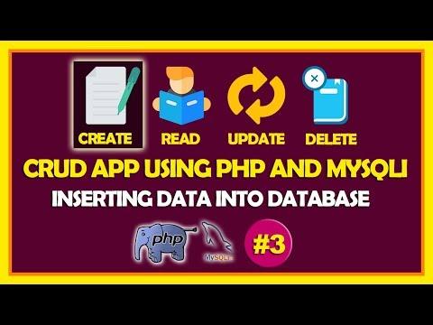 #03 CRUD App Using PHP & Mysqli   Inserting Data Into Database