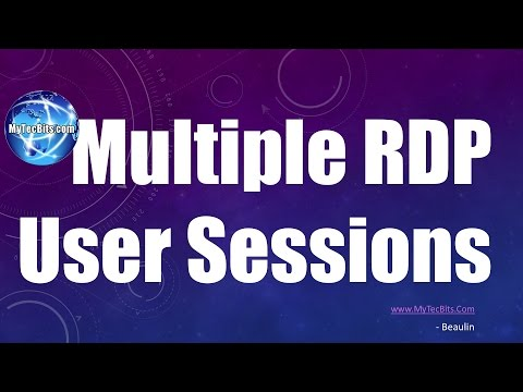 Multiple RDP Sessions For A Windows User | Windows #1