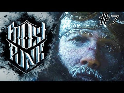 Let's Play Frostpunk - Generator Shut Down! Frozen Hell!! # Episode 7