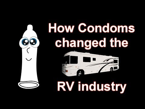 How Condoms Changed the RV Industry
