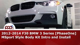 2012 2014 F30 Bmw 3 Series Phaseone Msport Style Body Kit Intro And I