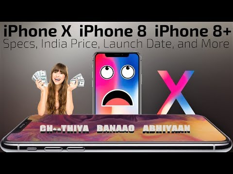 iphone X, iphone 8, iphone 8 plus, 1st impression, Specs, price in India, Launch date, & My Opinion